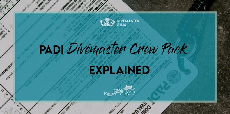 PADI crew pack explained banner