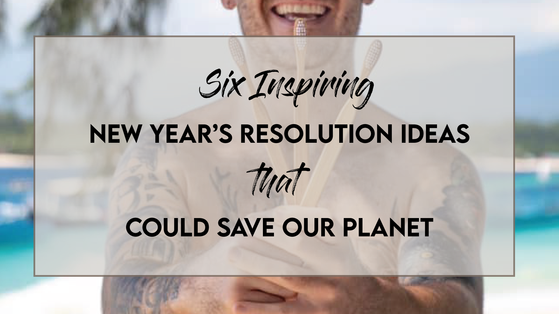 Six inspiring new year's resolution ideas for 2021